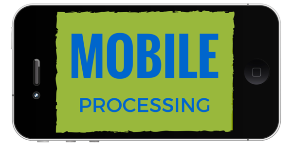 MobileProcessing